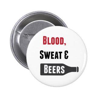Sangre, sudor y cervezas pin redondo de 2 pulgadas