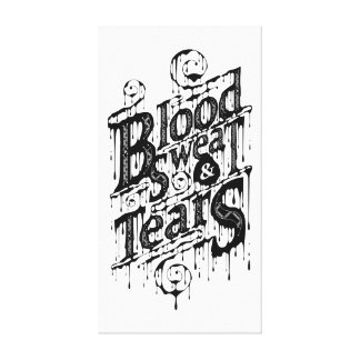 Sangre, sudor, y rasgones - impresión de la lona ( impresión en tela