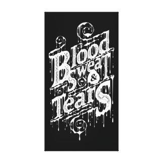 Sangre, sudor, y rasgones - impresión de la lona ( impresiones de lienzo