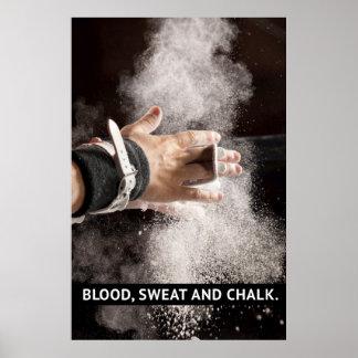 Sangre, sudor y tiza - motivación de la gimnasia póster