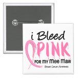 Sangro el rosa para mi cáncer de pecho del estómag pins
