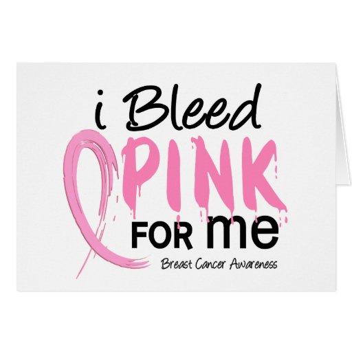 Sangro el rosa para MÍ cáncer de pecho Tarjeta De Felicitación