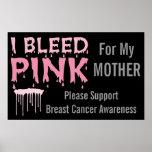 Sangro el rosa para mi conciencia del cáncer de pe posters