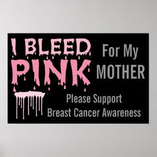Sangro el rosa para mi conciencia del cáncer de pe póster