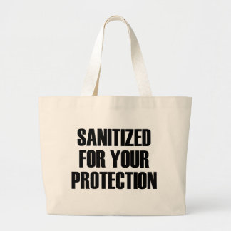 Sanitized for Your Protection Large Tote Bag