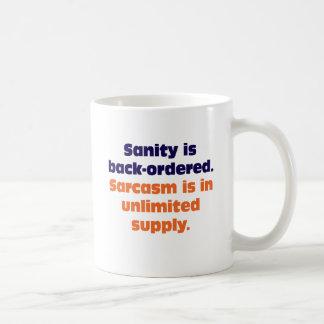 Sanity is Backordered Coffee Mug