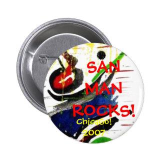 SANMANROCKS!, ChicaGo!2007 Pinback Button