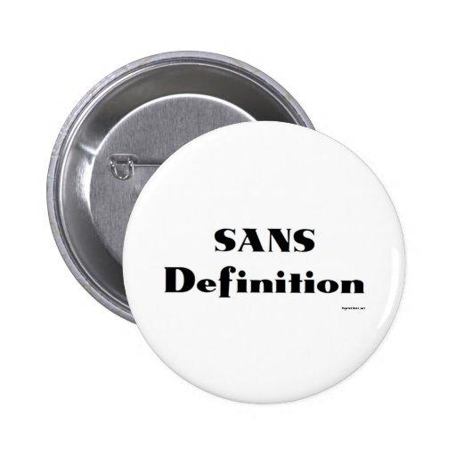 SANS Definition Pins