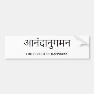 sanskrit : Pursuit of happiness Bumper Sticker
