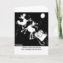 Santa Almost Hits The Cow Who Jumped Over the Moon Holiday Card