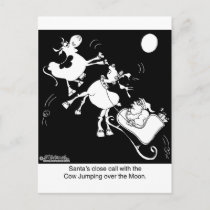 Santa Almost Hits The Cow Who Jumped Over the Moon Holiday Postcard