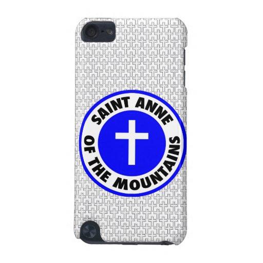Santa Ana de las montañas Funda Para iPod Touch 5G