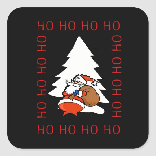 Santa And Christmas Tree Ho Ho Ho Ho Christmas Sti Square Sticker
