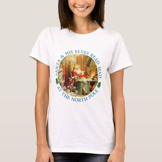 Santa and His Elves Read Mail at the North Pole T-Shirt