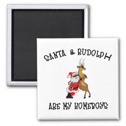 Santa Are My Homeboys 2 Inch Square Magnet