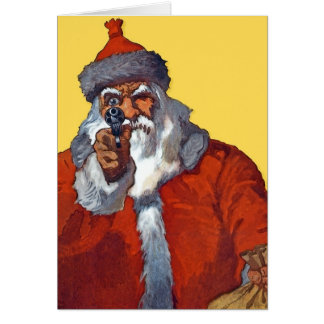 Santa:  Armed & Ready Card
