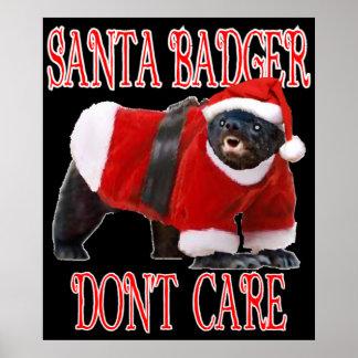 Santa Badger Don't Care Poster