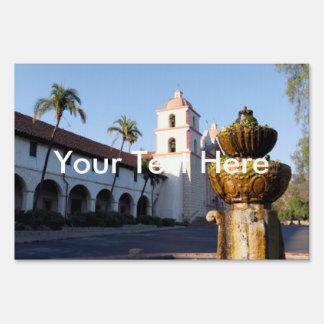 Santa Barbara Mission Fountain Yard Sign