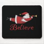 Santa Believe Mouse Pad