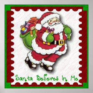 Santa Believes In Me Poster