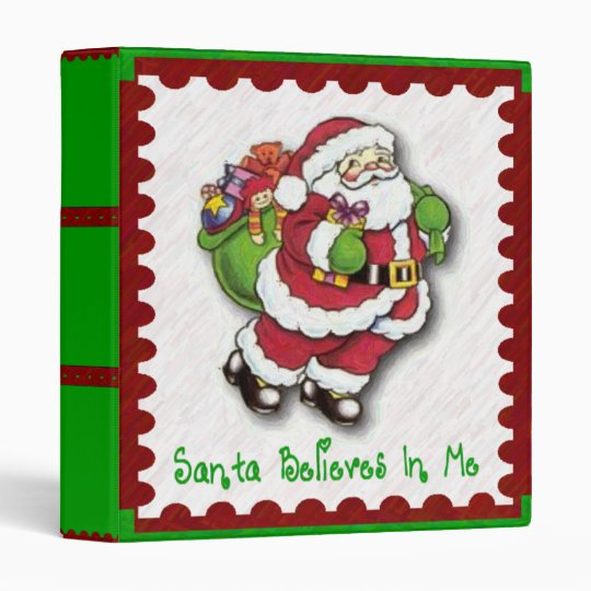 Santa Belives In Me Binder