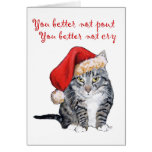 Santa Cat - You better not pout! Greeting Cards