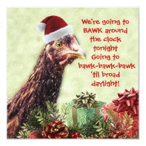 Santa Chicken Bawk Around the Clock Tonight! Invitation
