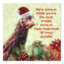 Santa Chicken Bawk Around the Clock Tonight! Invitation