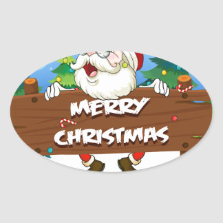 Santa Claus at the back of a wooden signboard Oval Sticker
