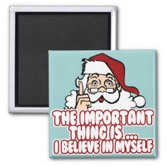 Santa Claus Believes In Himself Magnet