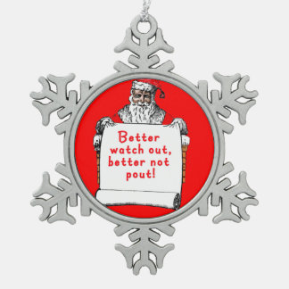 Santa Claus Better Watch Out Xmas Ornament