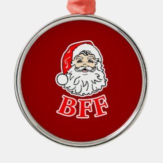 Santa Claus BFF Bestie! Round Metal Christmas Ornament