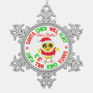 Santa Claus Chick Will Flirt For Gifts Snowflake Pewter Christmas Ornament