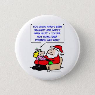 santa claus christmas dna evidence pinback button