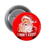 Santa Claus Doesn't Exist Button