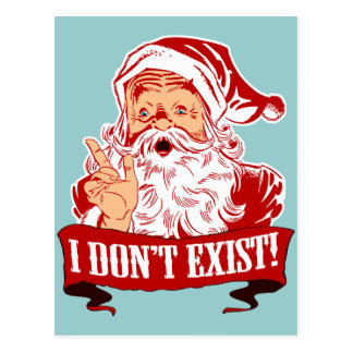 Santa Claus Doesn't Exist Postcard