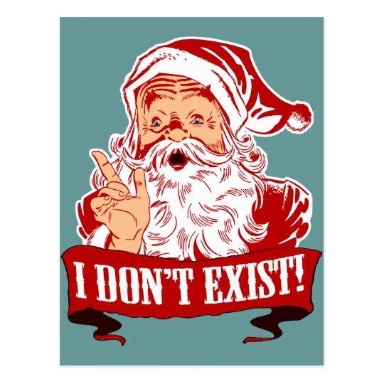 Santa Claus Doesn't Exist Postcard