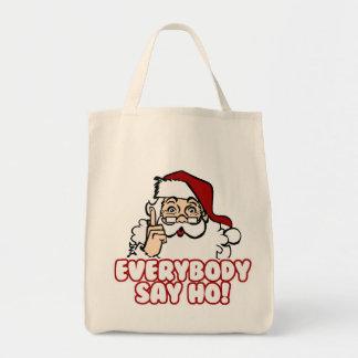 Santa Claus - Everybody Say Ho Tote Bags