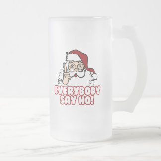 Santa Claus - Everybody Say Ho 16 Oz Frosted Glass Beer Mug