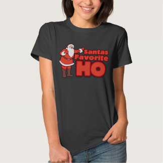 Santa Claus Favorite HO Tee Shirt