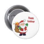 Santa Claus Happy Holidays Pinback / Button