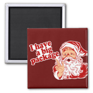 Santa Claus has a big package 2 Inch Square Magnet