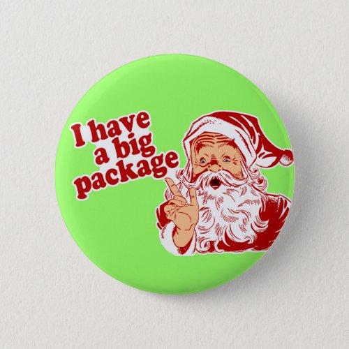 Santa Claus has a big package Button