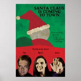 Santa Claus is Comin'.... print