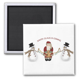 Santa Claus is coming 2 Inch Square Magnet