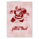 Santa Claus is coming to town! Card