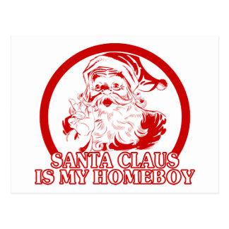 Santa Claus is my Homeboy Postcard