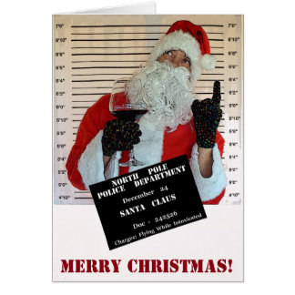 Santa Claus Mugshot Christmas Greeting Card! Card