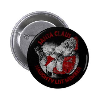 Santa Claus Naughty List Member 2 Inch Round Button