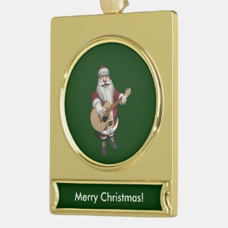 Santa Claus Playing Christmas Songs On His Guitar Gold Plated Banner Ornament